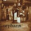 Orphans: Brawlers, Bawlers & Bastards (Remastered) ジャケット写真