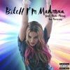 Bitch I'm Madonna (feat. Nicki Minaj) [The Remixes], Madonna