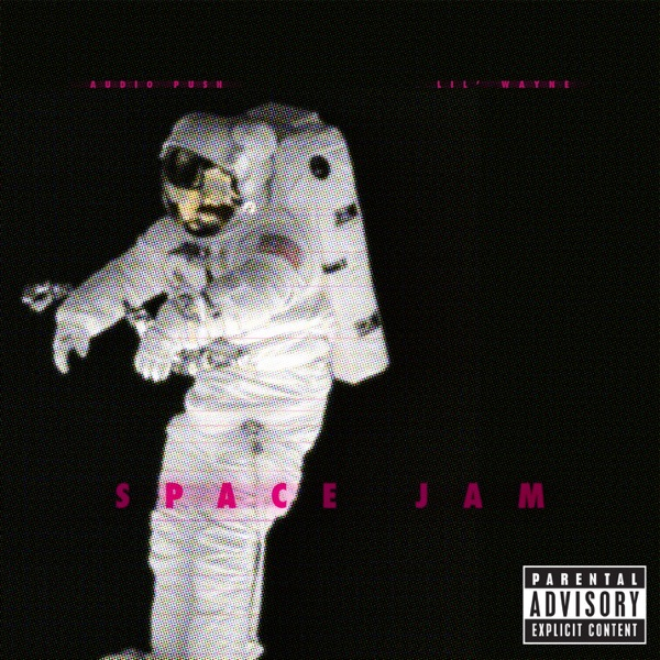 Space Jam (feat. Lil Wayne) - Single