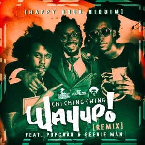 Chi Ching Ching & Popcaan - Way up n Stay Up (Remix) [feat. Beenie Man]