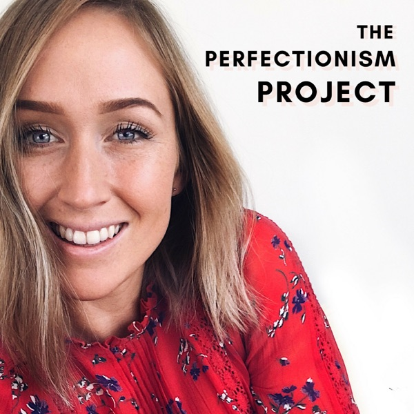 The Perfectionism Project with Sam Laura Brown