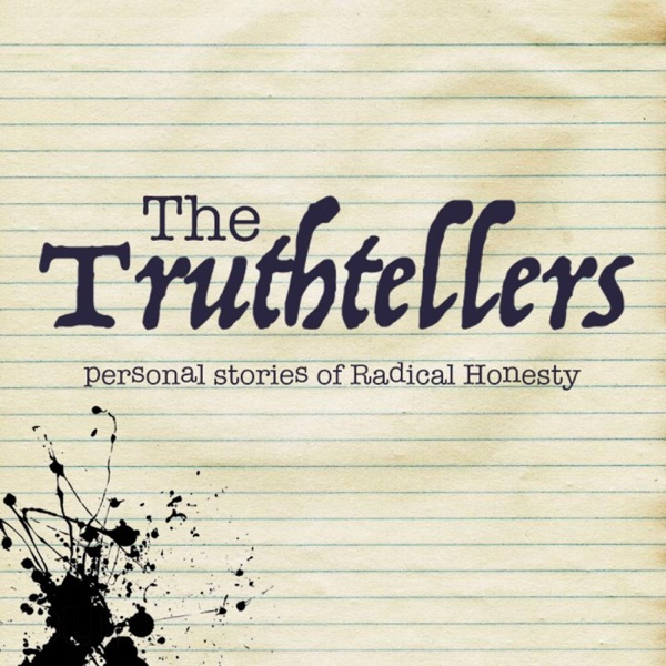 The Truthtellers: personal stories of Radical Honesty
