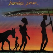 Burning Spear - The Fittest of the Fittest