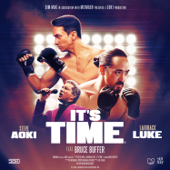 It's Time (feat. Bruce Buffer) - Steve Aoki & Laidback Luke