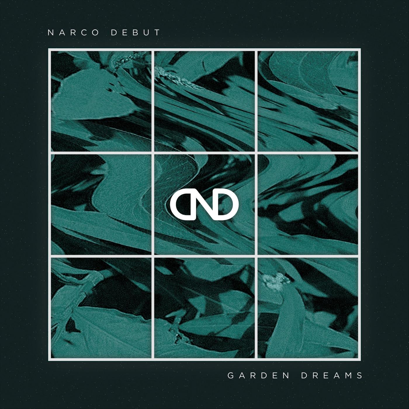 Narco Debut - Garden Dreams [EP] (2016)
