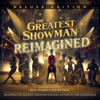 Various Artists - The Greatest Showman: Reimagined (Deluxe) artwork