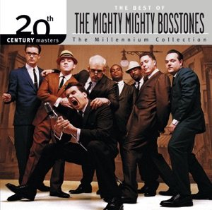 20th Century Masters - The Millennium Collection: The Best of the Mighty Mighty Bosstones