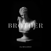 The Brilliance - Does Your Heart Break?