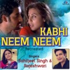Kabhi Neem Neem (Recreated Version)