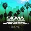 Forever feat Quavo Tinie Tempah Yxng Bane Sebastian Kole Single