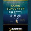 Karin Slaughter - Pretty Girls: A Novel artwork
