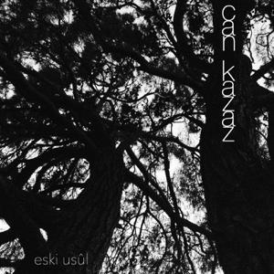 Can Kazaz - Eski Usûl - EP
