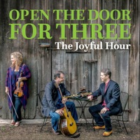 The Joyful Hour by Open the Door for Three on Apple Music