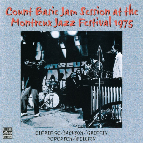 Festival Blues - Count Basie - Count Basie Jam Session At The Montreux Jazz Festival 1975