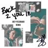 Back to You (Joey Pecoraro Remix) - Single ジャケット写真
