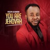 You Are Jehovah - Single