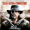 Dead Again in Tombstone (Original Motion Picture Soundtrack) ジャケット写真