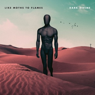 Dark Divine – Like Moths to Flames