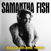 Belle Of The West-Samantha Fish