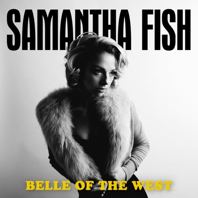 No Angels Samantha Fish Shazam