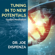 Tuning in to New Potentials - Dr. Joe Dispenza