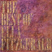 Ella Fitzgerald - You're Blasé (Album Version)