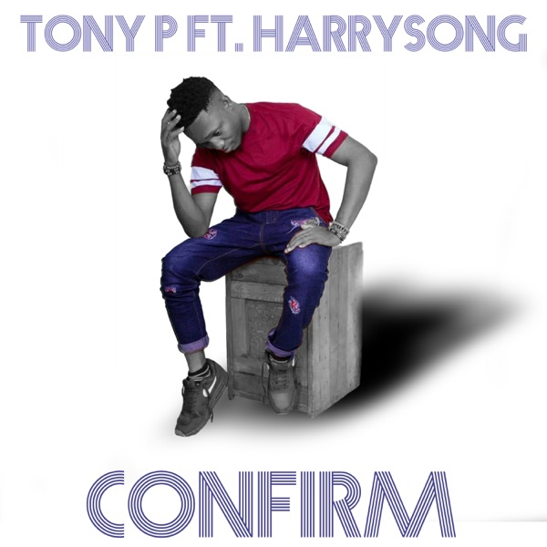 Confirm (feat. Harrysong) - Single
