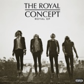 The Royal Concept - Gimme Twice