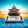 Farruko, Daddy Yankee & Akon - Inolvidable (ft. Sean Paul) [Remix] artwork