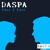 Daspa - Face 2 Face