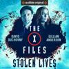 The X-Files: Stolen Lives - Joe Harris, Chris Carter & Dirk Maggs - adaptation