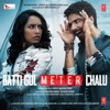 Batti Gul Meter Chalu Original Motion Picture Soundtrack EP