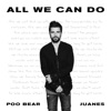 All We Can Do - Single