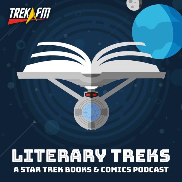 Literary Treks: A Star Trek Books and Comics Podcast by Trek