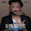 DJ Polique - Don't Wanna Go Home (feat. FYI) - EP artwork