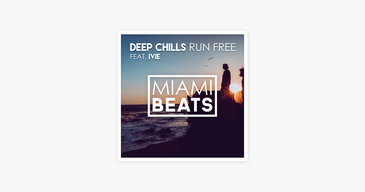 run free deep chills mp3 song download 320kbps