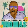 Uno Más (feat. Pharrell Williams) - Single, N.O.R.E.