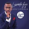 Jesu' Lidwala (Live) - Lusanda Beja