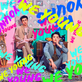We Young - CHANYEOL & SEHUN