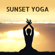 Well Well Relax - Sunset Production & Yoga