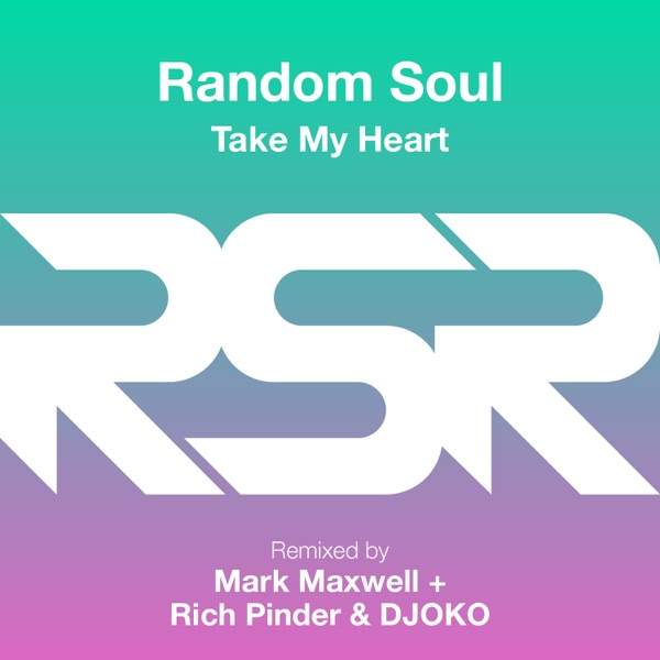 Random Soul</b> - Take My Heart (Radio Edit)