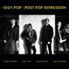 Post Pop Depression, Iggy Pop