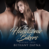 Bethany Dayna - The Handsome Bikers: Riding Free, Book 1 (Unabridged)  artwork