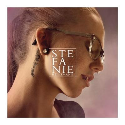 Stefanie Heinzmann (New Deluxe Edition) - Stefanie Heinzmann