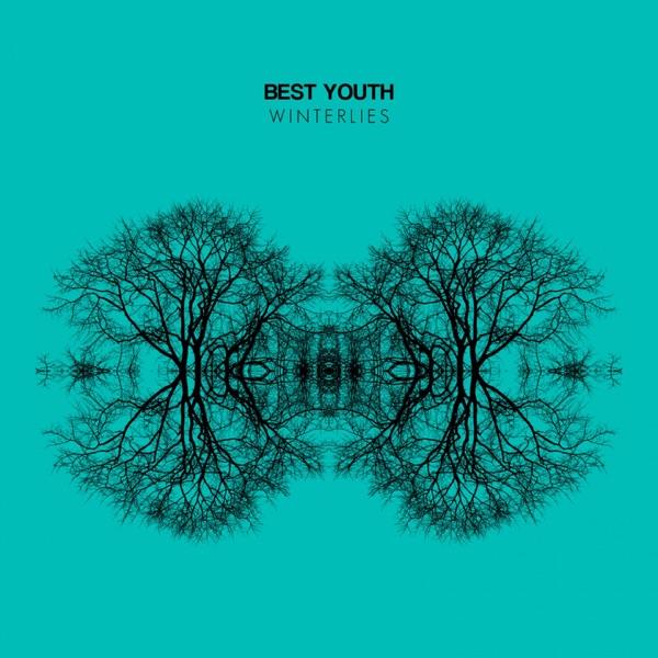 Winterlies - EP - Best Youth