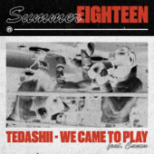 We Came To Play (feat. Canon) - Tedashii