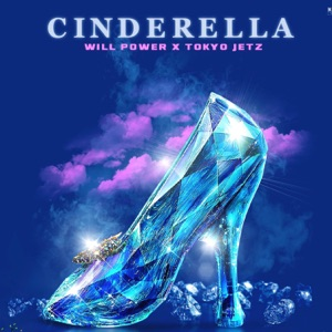 Cinderella (feat. Tokyo Jetz) - Single Mp3 Download