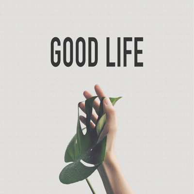 Good Life - Of Good Nature song