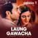 "Laung Gawacha (From ""5 Weddings"") - Saru Maini, Arnie B & Viplove Rajdeo"