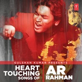 Heart Touching Songs of a.R. Rahman